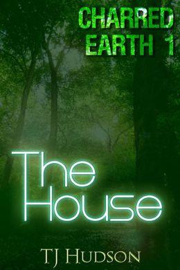 Charred Earth 1: The House