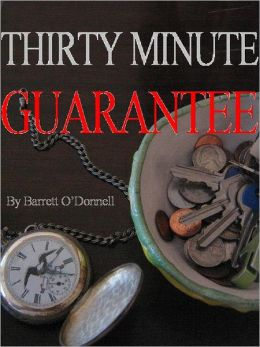 Thirty Minute Guarantee