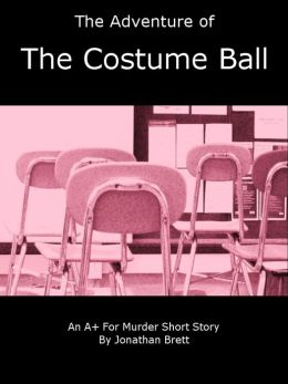 The Adventure of the Costume Ball: A Short Story
