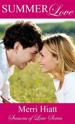 Summer Love (Seasons of Love Series)