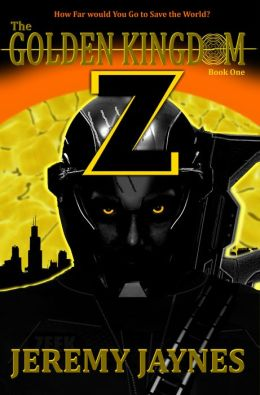 The Golden Kingdom: Z (Book 1) 2nd Edition