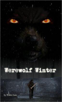 Werewolf Winter: A Short Story