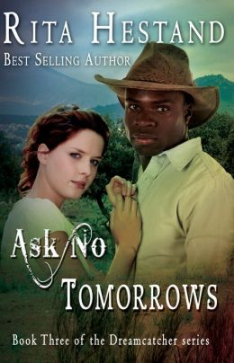 Ask No Tomorrows