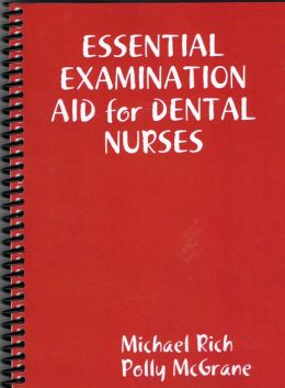 Essential Examination Aid For Dental Nurses