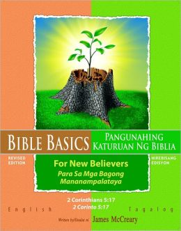 Bible Basics For New Believers: Tagalog and English Languages