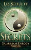 Secrets (The Guardian Trilogy Book 1)