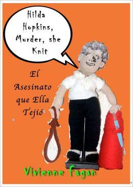 Hilda Hopkins, El Asesinato que Ella Tejió #1