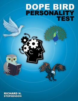 DOPE Bird Personality Type Test: Applying Personality Theories in a Fun, Memorable, and Quick Assessment