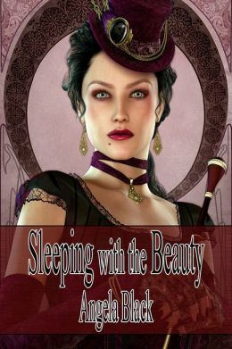 Sleeping with the Beauty (An Erotic Fairy Tale)