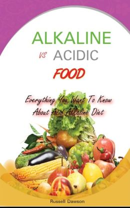 Alkaline Vs Acidic Food: Everything You Want To Know About Acid Alkaline Diet