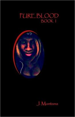 Pure Blood: book I