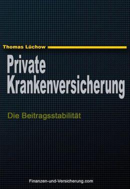 Die private Krankenversicherung und die Beitragsstabilität