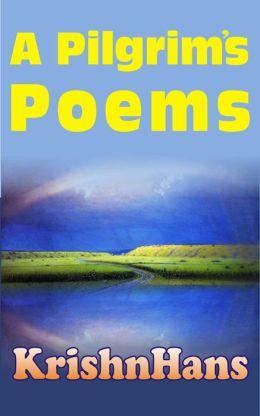 A Pilgrims Poems