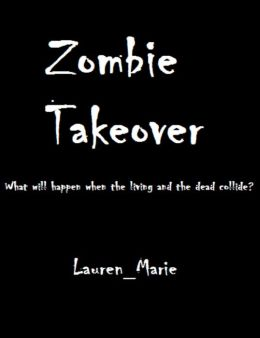 Zombie Takeover
