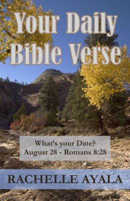 Your Daily Bible Verse: 366 Verses Correlated by Month and Day