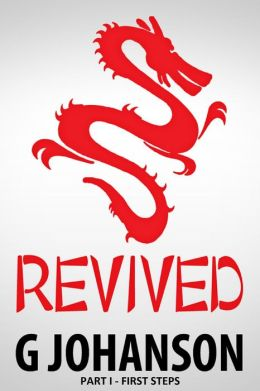 Revived: Part I - First Steps