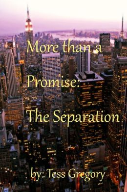 More than a Promise: The Separation