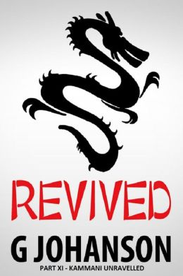 Revived: Part XI - Kammani Unravelled