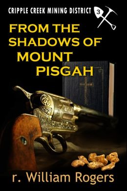 From The Shadows of Mount Pisgah