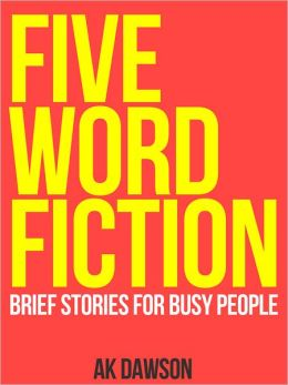 Five-Word Fiction