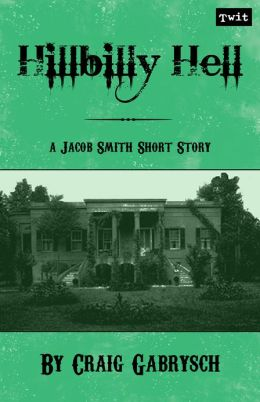 Hillbilly Hell (A Jacob Smith Story #2)
