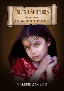 Island Shifters - An Oath of the Mage (Book Two)
