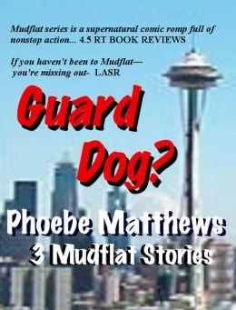 Guard Dog?