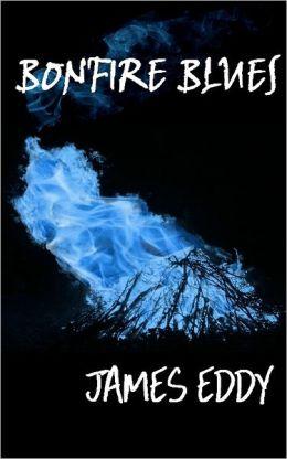 Bonfire Blues