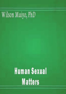 Human Sexual Matters