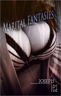 Marital Fantasies