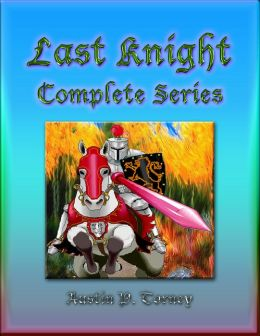 Last Knight Complete Series