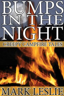 Bumps in the Night: Creepy Campire Tales