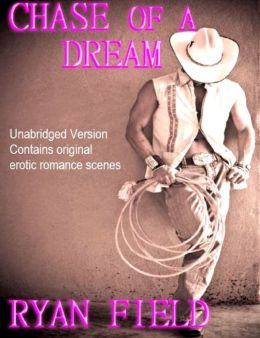 Chase of a Dream ( Book II - Chase Series)
