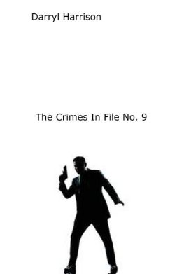 The Crimes In File No. 9