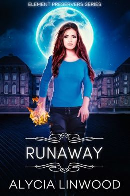 Runaway (Element Preservers Series, Book 2)