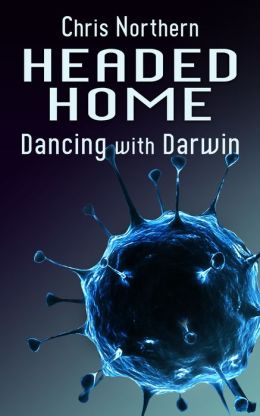 Headed Home: Dancing with Darwin