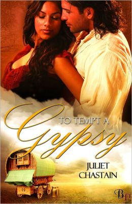 To Tempt a Gypsy: Gypsy Lovers, Book 4