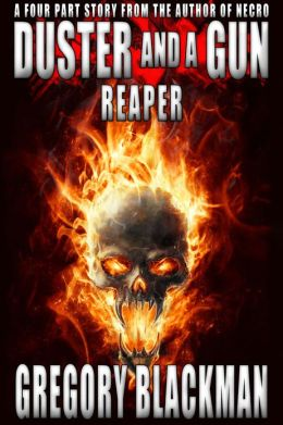 Duster and a Gun: Reaper (A Steampunk and Supernatural Series)