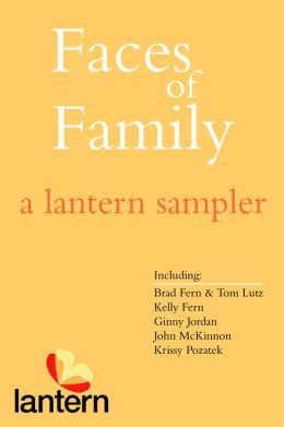Faces of Family: A Lantern Sampler
