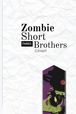 Zombie Short Three: Brothers