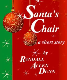 Santa's Chair: a holiday short story