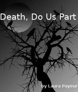 Death, Do Us Part