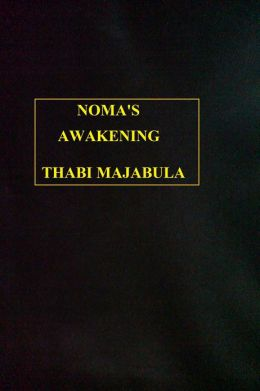 Noma's Awakening
