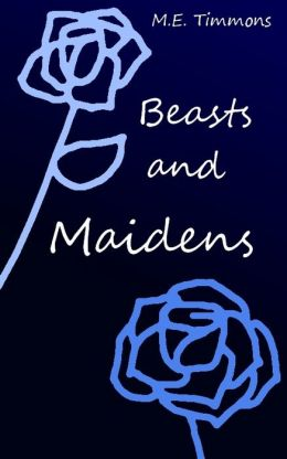Beasts and Maidens