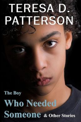 The Boy Who Needed Someone & Other Stories