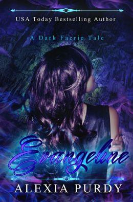 Evangeline (A Dark Faerie Tale #0.5)