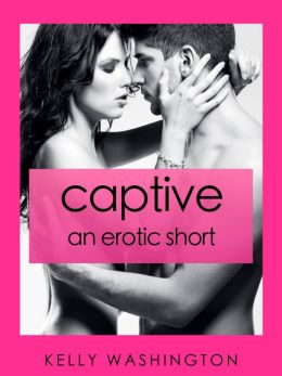 Captive (An Erotic Military Short Story)