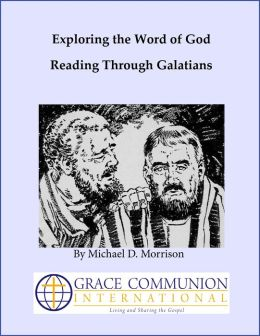 Exploring the Word of God: Reading Through Galatians