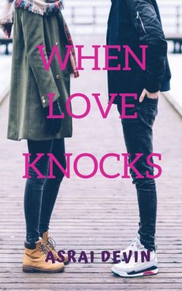 When Love Knocks