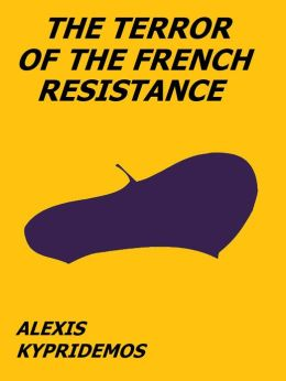 The Terror of the French Resistance
